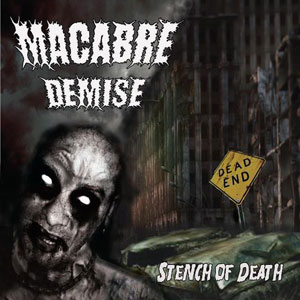 MACABRE DEMISE - STENCH OF DEATH CD