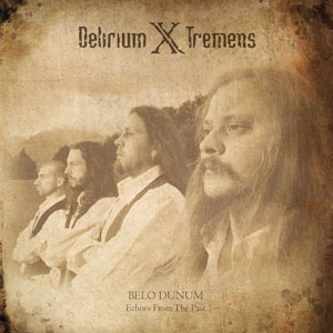 DELIRIUM X TREMENS - BELO DUNUM (Echoes from the Past) CD