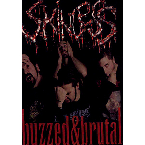 SKINLESS - BUZZED & BRUTAL (DVD)