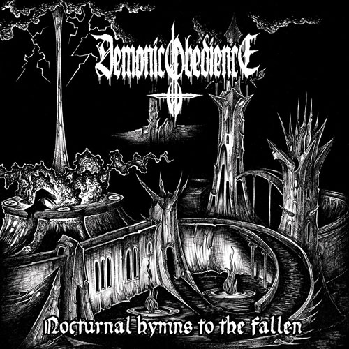 DEMONIC OBEDIENCE - NOCTURNAL HYMS TO THE FALLEN CD