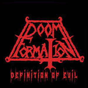 DOOM FORMATION - DEFINITION OF EVIL MCD